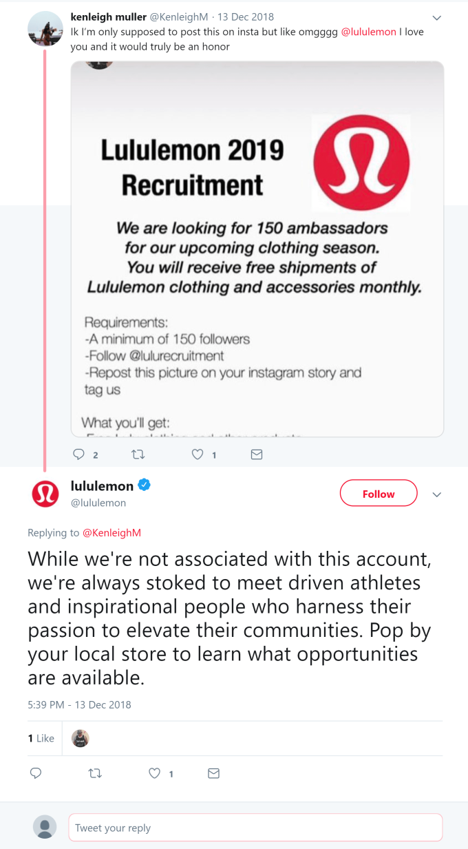 kenleigh muller @KenleighM 13 Dec 2018: Ik I'm only supposed to post this on insta but like omgggg @lululemon I love you and it would truly be an honor lululemon Verified account @lululemon Replying to @KenleighM 13 Dec 2018: While we're not associated with this account, we're always stoked to meet driven athletes and inspirational people who harness their passion to elevate their communities. Pop by your local store to learn what opportunities are available.